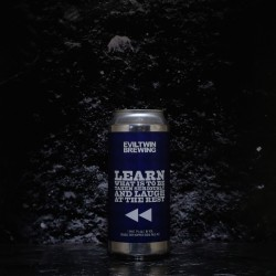 Evil Twin - learn What Is It to Be taken Seriously - 7.00% - 47.3cl - Can