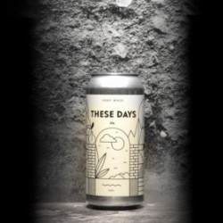 Fuerst Wiacek - These Days - 6.8% - 44cl - Can
