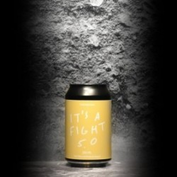 Broken City - It's A Fight 5.0 - 6% - 33cl - Can
