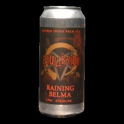 Equilibrium - Raining Belma - 8.1% - 47.3cl - Can