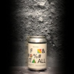To Ol - Santa Gose F& %! It All - 4% - 33cl - Can