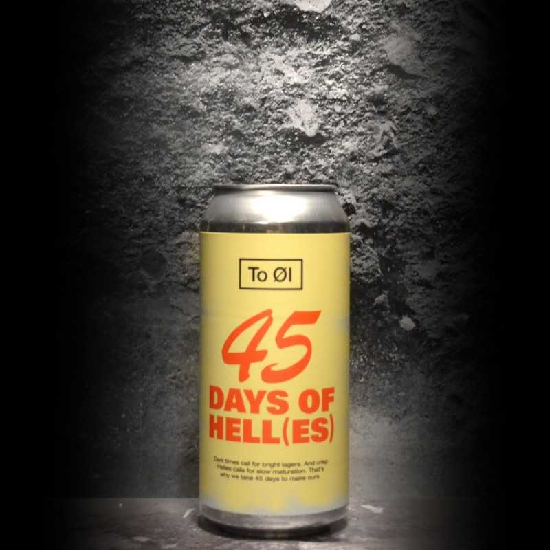To Ol - 45 Days of Hell(es) - 5.2% - 44cl - Can